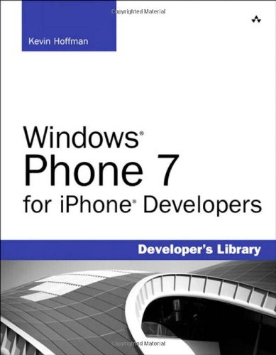 Windows Phone 7 for iPhone Developers (Developer's Library)