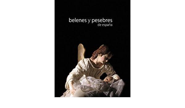 Belenes y pesebres de España: Amazon.es: Beltrá Jover Augusto: Libros