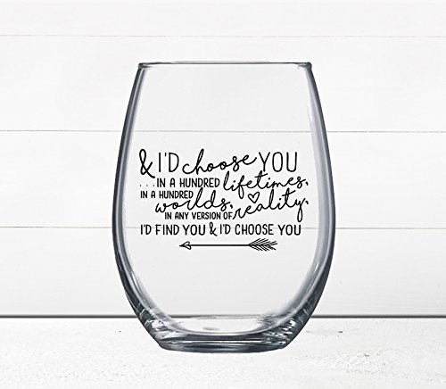 Love Quotes Wine Glass - Cocktail Glass - I'D CHOOSE YOU - It was always you - Stemless Wine Glass - Quotes on Wine Glass - Wine Gift - Boyfriend - Glasses Id