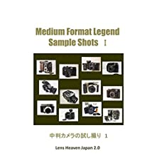 Medium Format Legend sample Shots I (Japanese Edition)