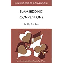Slam Bidding Conventions: A Master Point Press Honors eBook (Winning Bridge Conventions Series 7)