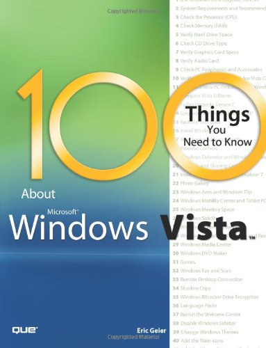 [PDF] 100 Things You Need to Know about Microsoft Windows Vista Free Download | Publisher : Que | Category : Computers & Internet | ISBN 10 : 0789737272 | ISBN 13 : 9780789737274