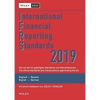 International Financial Reporting Standards (IFRS) 2019: Deutsch-Englische Textausgabe der von der EU gebilligten Standards. English & German edition ... Textausgabe /English & German Edition)