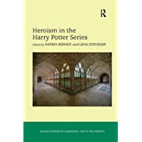 Heroism in the Harry Potter Series (Studies in Childhood, 1700 to the Present)