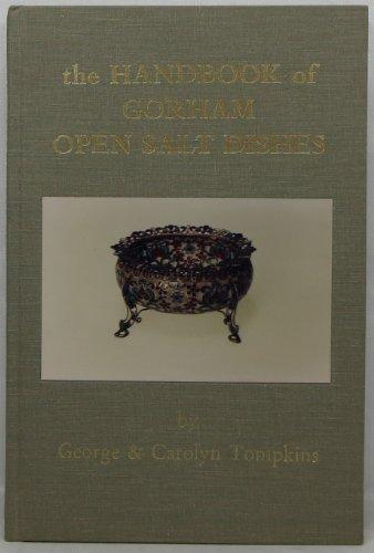 The Handbook of Gorham Open Salt Dishes