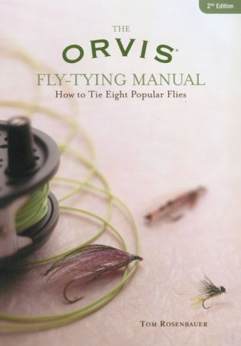 - The Orvis Fly-Tying Manual, Second Edition