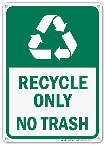(Recycle Only No Trash Sign - 10