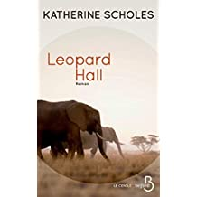 Leopard Hall (Le cercle) (French Edition)