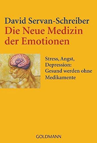 Die Neue Medizin Der Emotionen  Stress Angst Depression    Gesund Werden Ohne Medikamente
