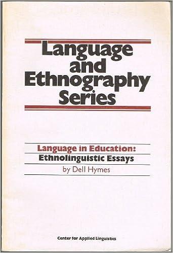 language in education ethnolinguistic essays language and  language in education ethnolinguistic essays language and ethnography series 1 0th edition