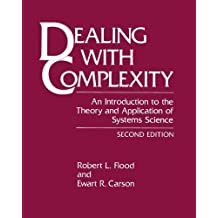 Dealing with Complexity: An Introduction to the Theory and Application of Systems Science (Language of Science)