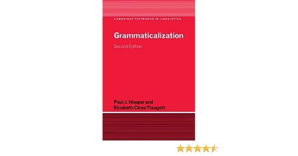 grammaticalization hopper traugott