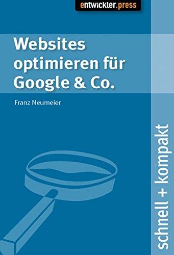 Websites optimieren für Google & Co. schnell + kompakt