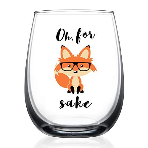 (Oh, For Fox Sake - Funny Wine Glass Birthday Gifts For Men or Women Unique Fox Themed -15 oz Stemless Fox Lover Gifts For Him)