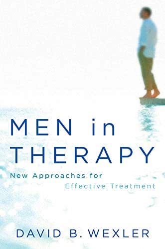 Men in Therapy: New Approaches for Effective Treatment