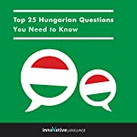 Top 25 Hungarian Questions You Need to Know    Innovative Language Learning LLC