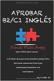 Aprobar B2/ C1 inglés: Friends Miles Away