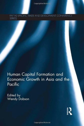 Human Capital Formation and Economic Growth in Asia and the Pacific (PAFTAD (Pacific Trade and Development Conference Se