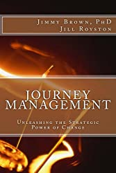 Journey Management: Unleashing the Strategic Power of Change