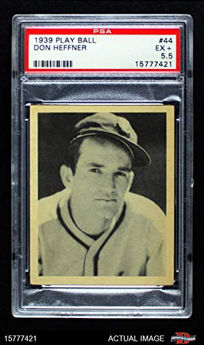 1939 Play Ball # 44 Don Heffner St. Louis Browns (Baseball Card) PSA 5.5 - EX+ Browns