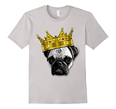 PUGS 4 LIFE! King Top Dog w/ Crown Funny Tshirt K-9 PUGLIFE