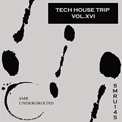(Tech House Trip Vol.XVI)