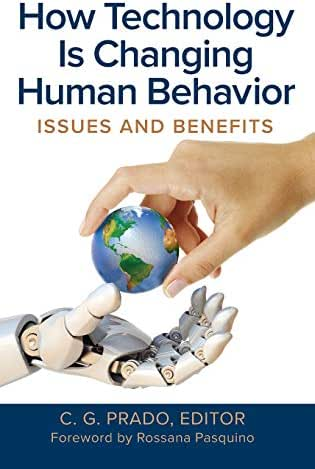 How Technology Is Changing Human Behavior: Issues and Benefits