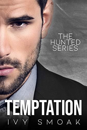 Temptation (The Hunted Series Book 1)