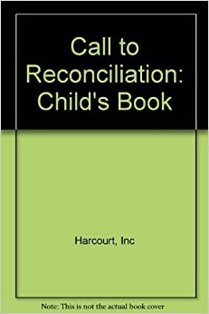 Book Call to Celebrate - Eucharist: Child's Book 1st edition by Harcourt, Inc (2005)