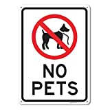 No Pets Allowed Sign, Large 10 X 14