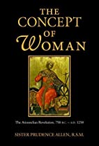 The Concept of Woman: The Aristotelian…
