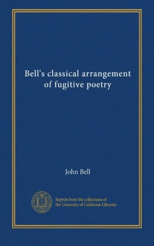 Bells Classical Arrangement (Bell's classical arrangement of fugitive poetry (v. 3))