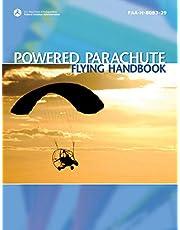 Powered Parachute Flying Handbook: FAA-H-8083-29