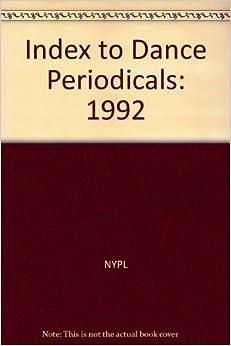 Index to Dance Periodicals: 1992