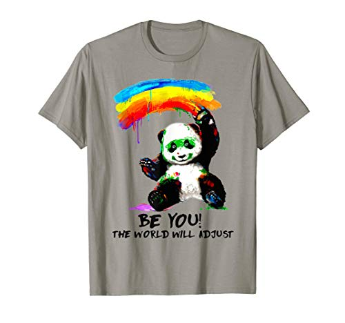 - Be You The World Will Adjust Panda Tshirt LGBT Gift