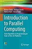 img - for Introduction to Parallel Computing: From Algorithms to Programming on State-of-the-Art Platforms (Undergraduate Topics in Computer Science) book / textbook / text book
