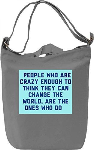 People Who Are Crazy Enough Borsa Giornaliera Canvas Canvas Day Bag  100% Premium Cotton Canvas  DTG Printing 