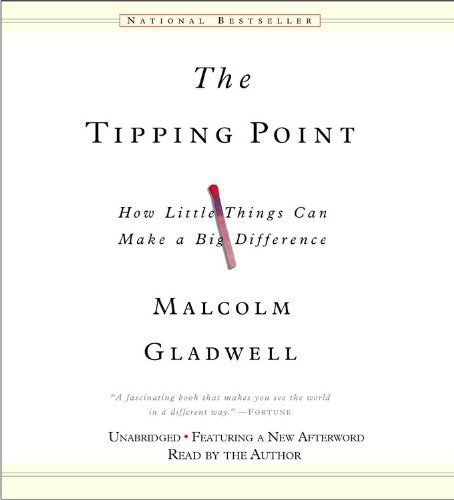 By Malcolm Gladwell: The Tipping Point: How Little Things Can Make a Big Difference [Audiobook]