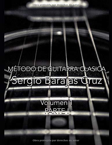 Método de Guitarra Clásica: Volumen 1: Amazon.es: Barajas Cruz ...