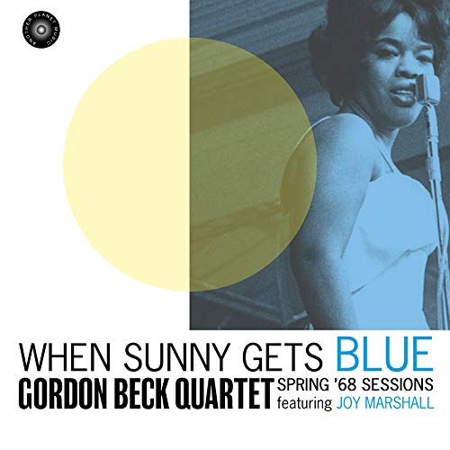 - When Sunny Gets Blue: Spring '68 Sessions