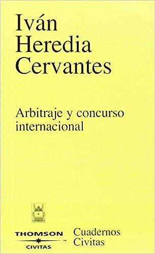 Arbitraje y concurso internacional (Cuadernos): Amazon.es: Iván Heredia Cervantes: Libros