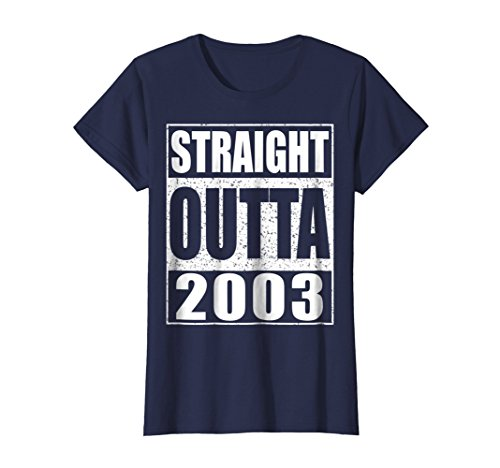 (Womens Straight Outta 2003 T-Shirt 15th Birthday Gift Shirt Small Navy)