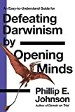 An Easy-to-Understand Guide for Defeating Darwinism