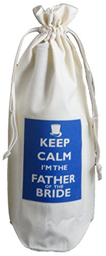 The Cotton Bag Store Ltd Keep Calm I'M The Father Of The Bride Natural Cotton Drawstring Wine Bottle Bag Wedding Favour Cream