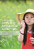 Understanding Applied Behavior Analysis, Second