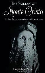 The Sultan of Monte Cristo: First Sequel to the Count of Monte Cristo: 2