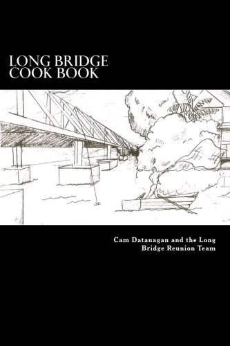 Long Bridge Cook Book: The Families of Long Bride Haleiwa share their love for food with you in this book.