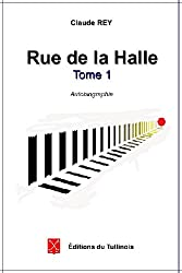 Rue de la Halle - tome1