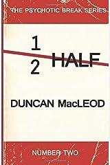 Half (Psychotic Break Series) Paperback