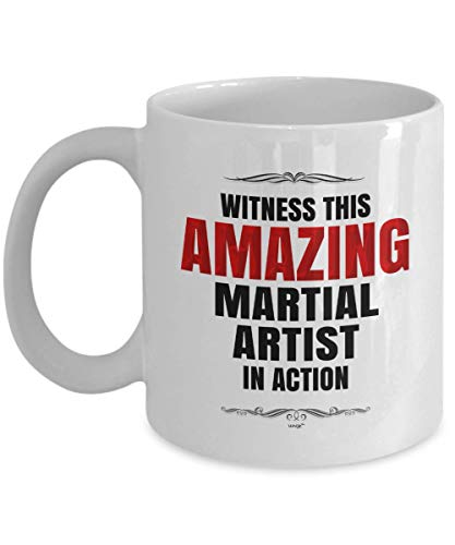 Martial Artist Coffee Mug Funny Gifts For Birthday Christmas - Witness Amazing In Action Novelty Cup By Whizk MJAZB080
